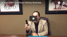 Examples: The Pizza Delivery Business